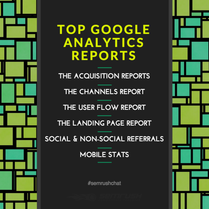 Top Google Analytics Reports