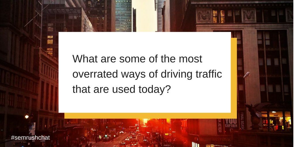The most overrated ways of driving traffic