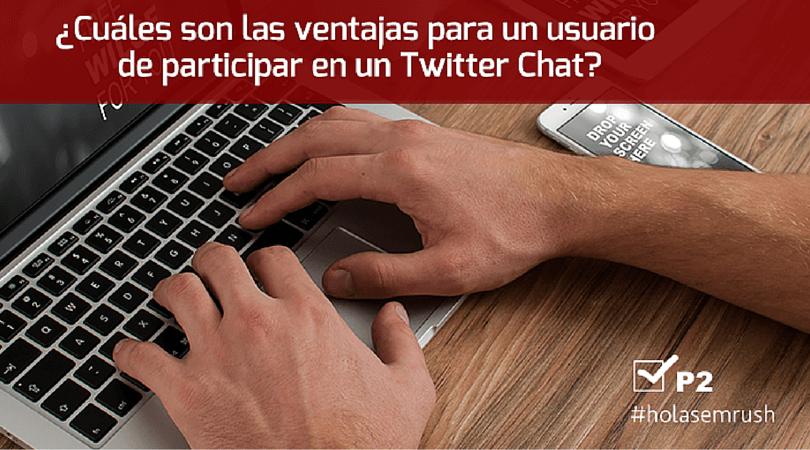 Pregunta 2 - Twitter chat #holasemrush