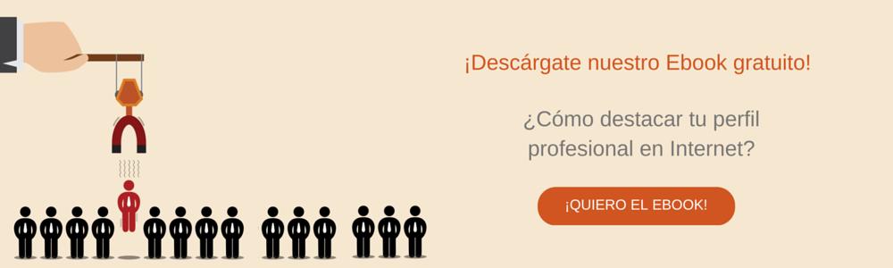 ¿Cómo destacar tu perfil profesional en Internet? (Ebook)