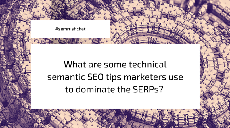 Technical semantic SEO tips