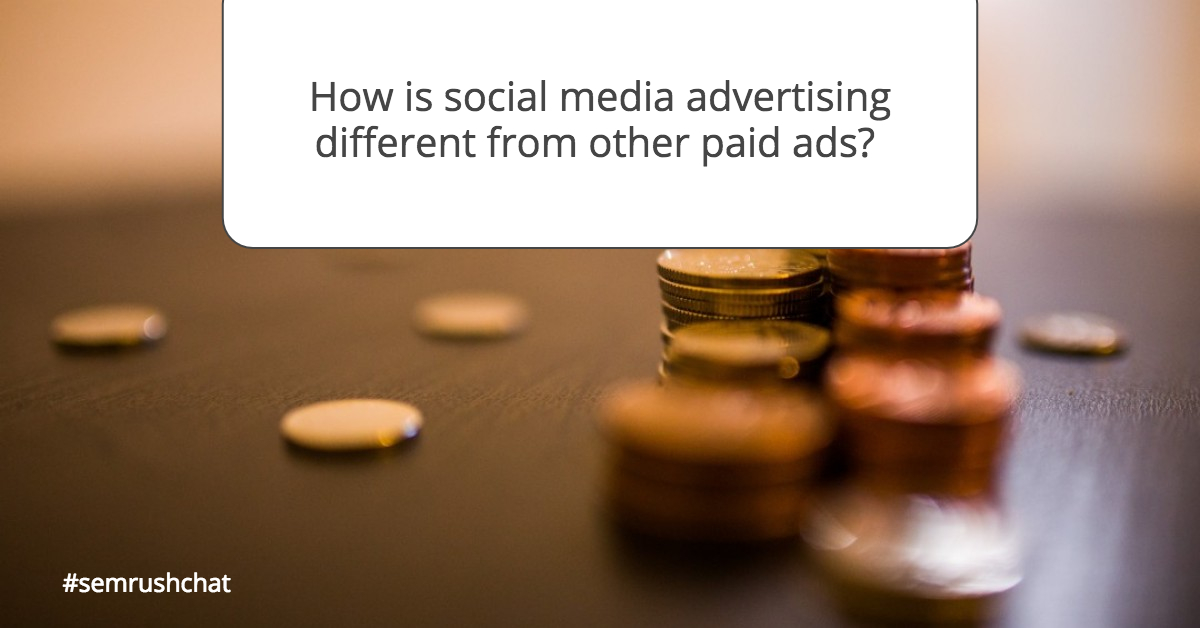 How does social media advertising differ from other paid ads