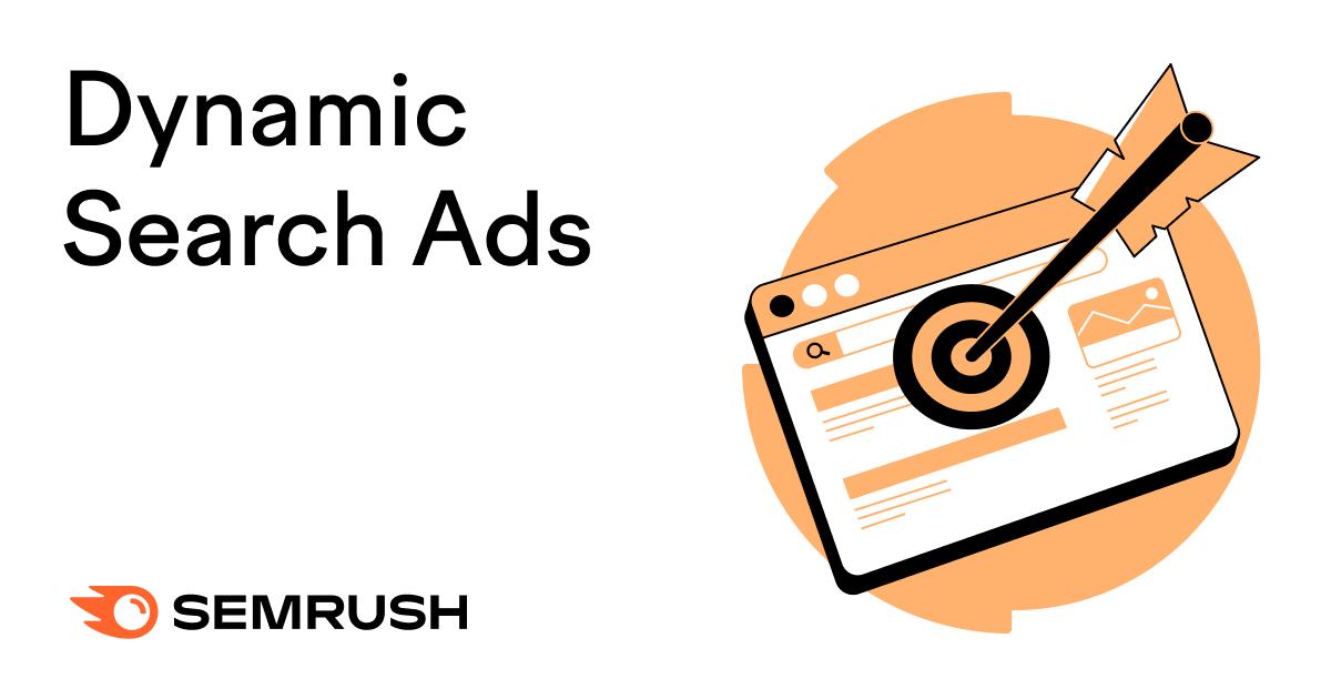 動態蒐索廣告解釋&如何在你的策略中最好地使用它們