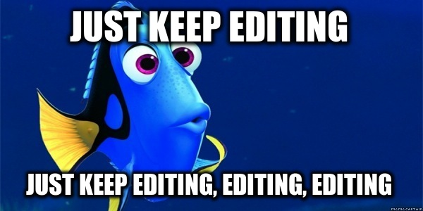 Finding Dory Just Keep Editing
