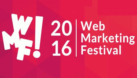 Anteprima: Web Marketing Festival: gli speech imperdibili del 2016