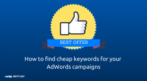 Preview: How to Find Cheap Keywords for Your AdWords Campaigns