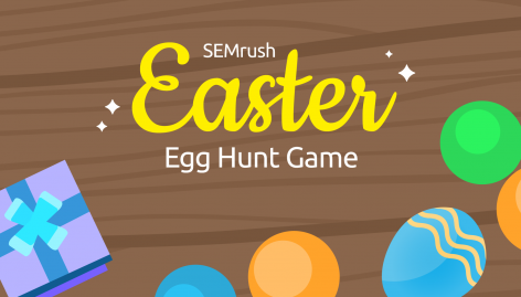 Preview: SEMrush Easter Egg Hunt: All the secrets revealed!