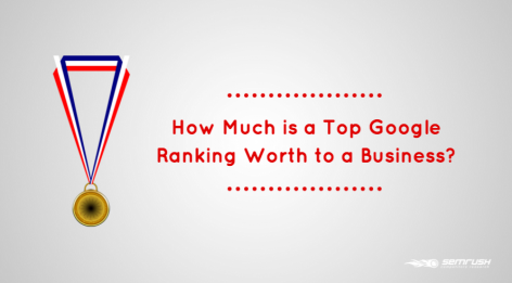 Preview: [Video] How Much is a Top Google Ranking Worth to a Business?