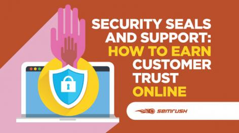 Preview: Security Seals and Support: How to Earn Customer Trust Online