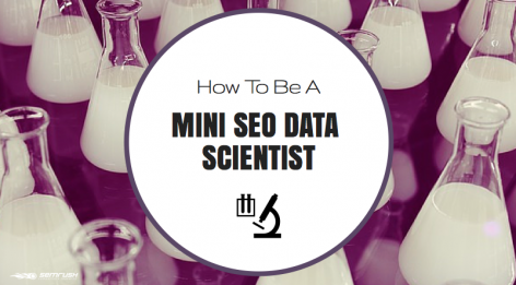 Preview: How to Be a Mini SEO Data Scientist