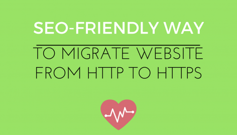 Preview: The SEO-Friendly Way to Migrate a Website from HTTP to HTTPS for Free