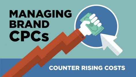 Preview: How to Combat Rising Brand CPC Costs in 4 Steps