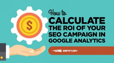 Preview: How to Calculate the ROI of Your SEO Campaign in Google Analytics