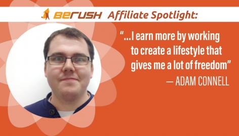 Preview: BeRush Affiliate Spotlight: Adam Connell Shares His Thoughts on Success and SEO