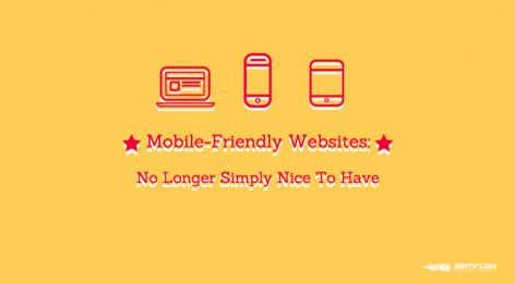 Preview: Mobile-Friendly Websites: No Longer Simply Nice To Have