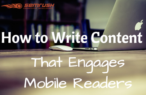 Preview: How to Write Content that Engages Mobile Readers