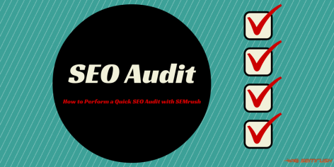 Preview: How to Perform a Quick SEO Audit with SEMrush