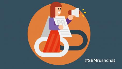 Preview: How PR Is the New Link Building #SEMrushchat