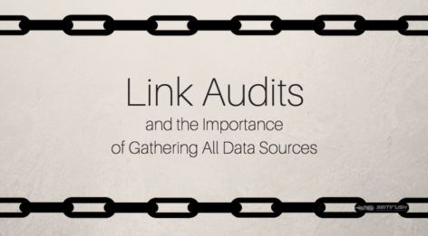 Preview: Link Audits and the Importance of Gathering All Data Sources
