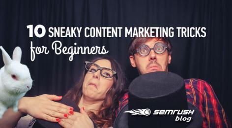 Preview: 10 Sneaky Content Marketing Tricks for Beginners