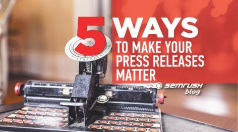 Preview: 5 Ways to Make Your Press Releases Matter