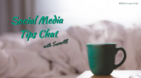 Preview: Social Media Tips #semrushchat