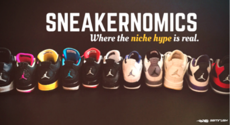 Preview: Sneakernomics: A Cash-Generating Niche Market