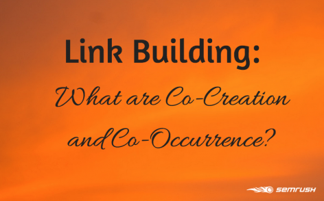 Preview: Link Building: What are Co-citation and Co-occurrence?
