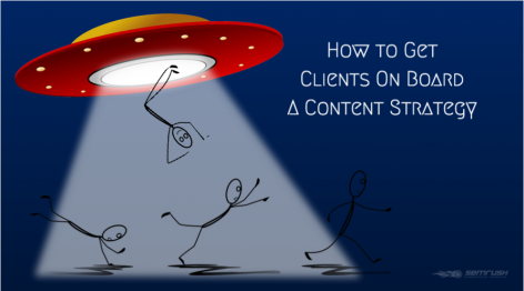 Preview: How to Get Clients On Board a Content Strategy