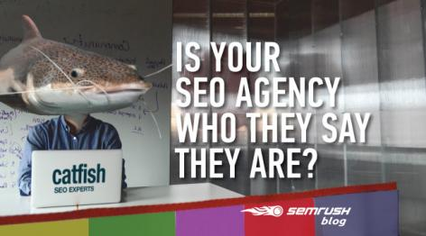Preview: Catfish: Is Your SEO Agency Who They Say They Are?