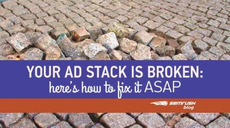 Preview: Your Ad Stack is Broken: Here's How to Fix it ASAP
