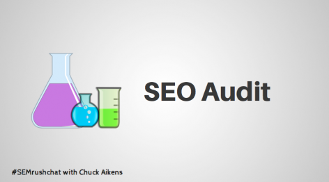 Preview: SEO Audit with Chuck Aikens #semrushchat