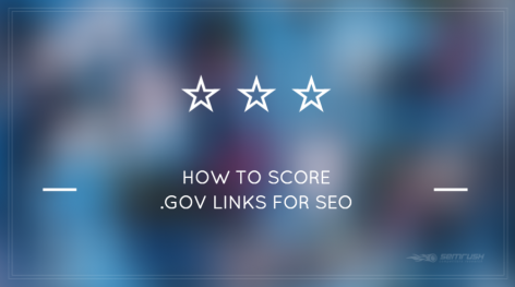 Preview: How to Score .Gov Links for SEO