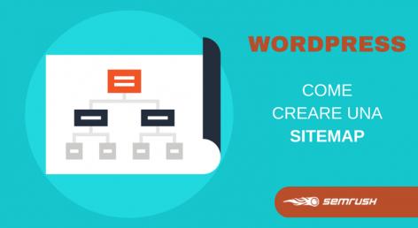 Anteprima: Come creare una sitemap su un sito realizzato con Wordpress