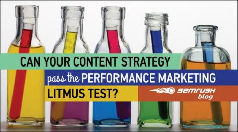 Preview: Can Your Content Strategy Pass the Performance Marketing Litmus Test?
