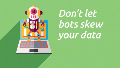 Preview: 6 Ways to Reduce Bot Influence on Your Marketing Analytics