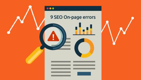 Visualização: 9 erros de SEO On Page que estão sabotando os seus rankings
