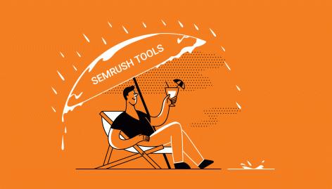 Vorschau: 4 SEMrush-Tools für Unternehmer: mit Daten aus der Krise - mit Werten in die Zukunft