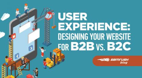 Preview: User Experience: Designing Your Website for B2B vs. B2C