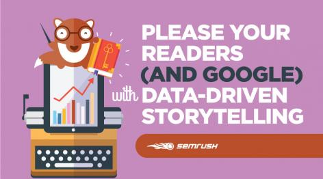 Preview: Please Your Readers (and Google) with Data-Driven Storytelling