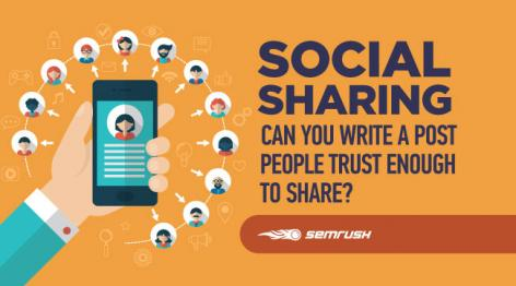 Preview: Social Sharing - Can You Write a Post People Trust Enough to Share?
