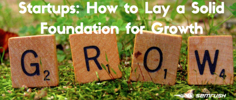 Preview: Startups: How to Lay a Solid Foundation for Growth