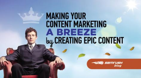 Preview: Making Your Content Marketing a Breeze by Creating Epic Content
