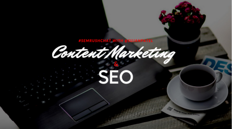 Preview: Content Marketing and SEO #semrushchat