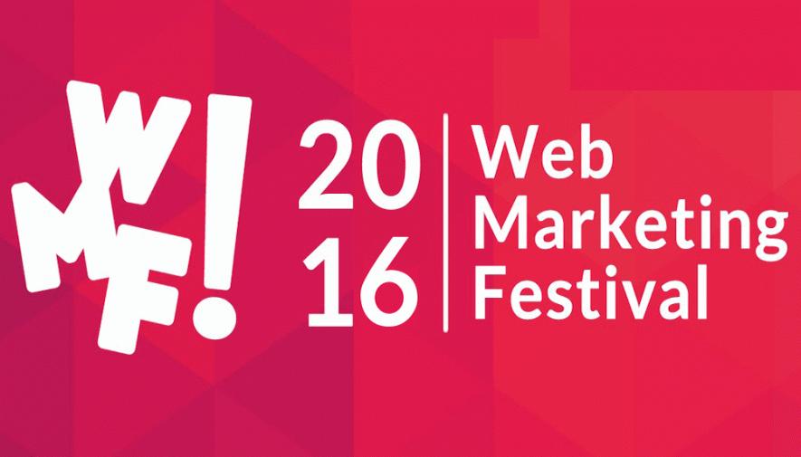 Web Marketing Festival: gli speech imperdibili del 2016