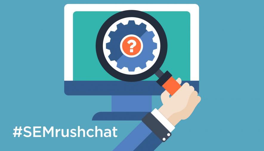 Common SEO Questions and How to Resolve Them #SEMrushchat