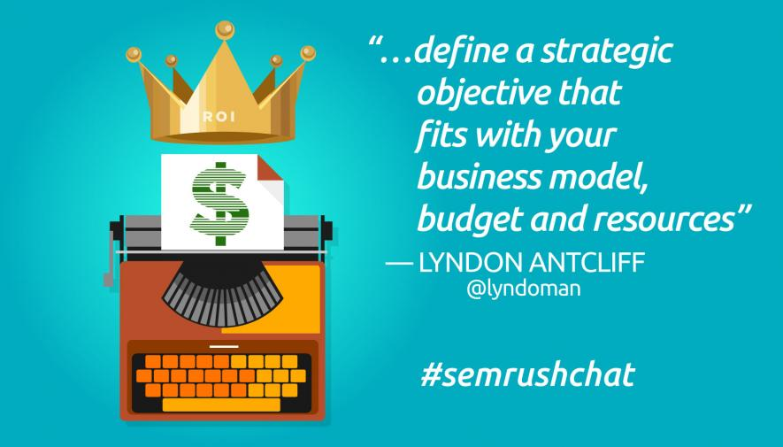 The ROI of Content Marketing #semrushchat