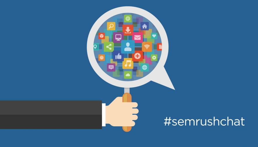 How To Win Integrated Search-Social Campaigns #SEMrushchat Recap