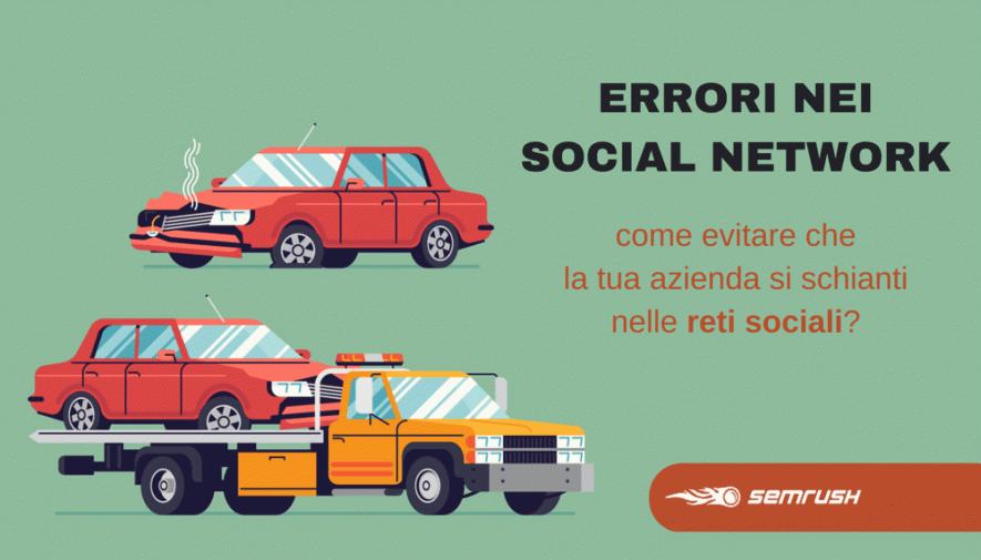 10 Errori frequenti delle aziende nei social network