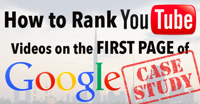 How to Rank YouTube Videos on the First Page of Google